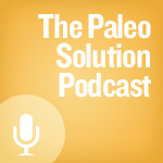 Chris Kresser, Migraines, Iodine, Omega Ratio, Fibromyalgia, Dysbiosis, Vitamin-C and the Personal Paleo Code – Paleo Solution Episode 117