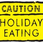 holiday-eating-caution-sign