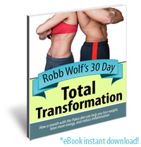 Robb Wolf's 30 Day Total Transformation - Interactive eBook Guide